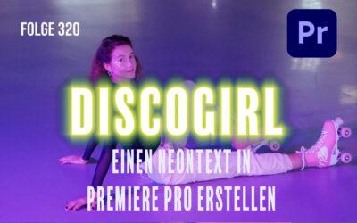 Einen Neontext in Premiere pro erstellen # Folge 320