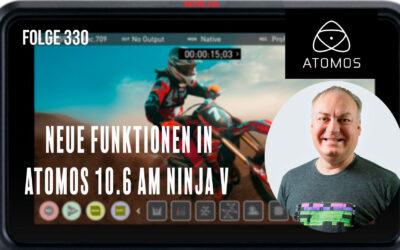 Folge 330 Neue Funktionen in Atomos 10.6 am Ninja V